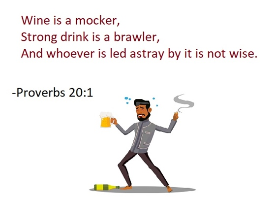Proverbs 20:1 A wise man does not allow alcohol to mock him!